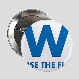 """W Raise the Flag 2.25"""" Button"""