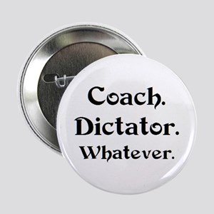 "coach dictator 2.25"" Button"
