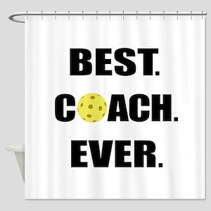 Pickleball Best Coach Ever Shower Curtain