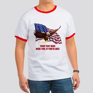 PERSONALIZED AMERICAN FLAG EAGLE SAYING Ringer T