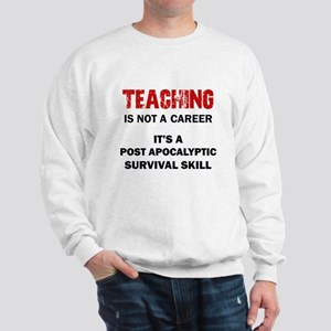 TEACHING Sweatshirt