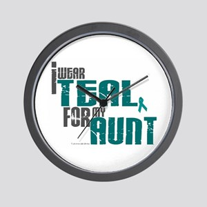 I Wear Teal For My Aunt 6 Wall Clock