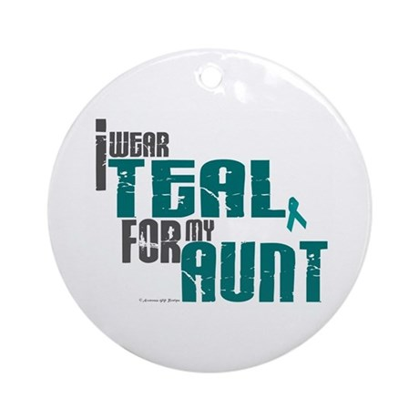 I Wear Teal For My Aunt 6 Ornament (Round)
