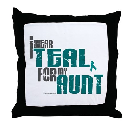 I Wear Teal For My Aunt 6 Throw Pillow