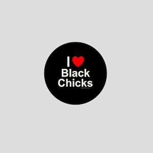 Black Chicks Mini Button