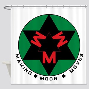 Making Moor Moves BRG Shower Curtain