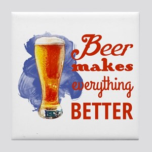 Beer Makes Everything Better Tile Coaster