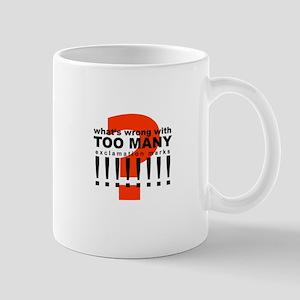 TOO MANY !!!!!!!! Mugs