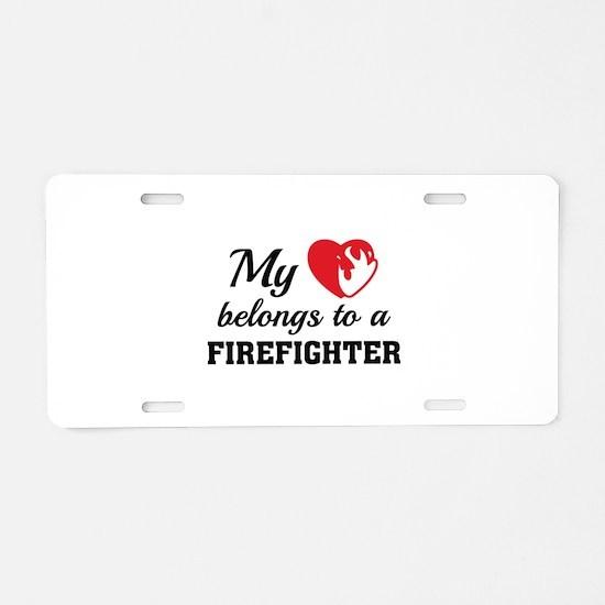 Heart Belongs Firefighter Aluminum License Plate