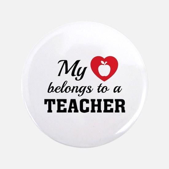 """Heart Belongs Teacher 3.5"""" Button"""