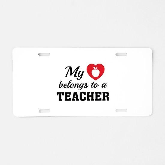 Heart Belongs Teacher Aluminum License Plate
