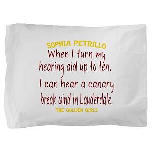 Golden Girls Sophia Quote Break Wind Pillow Sham