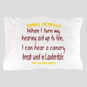 Golden Girls Sophia Quote Break Wind Pillow Case