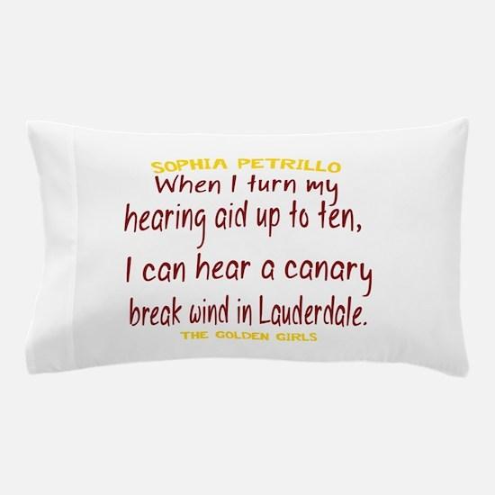 Golden Girls Sophia Quote Break Wind Pillow Case