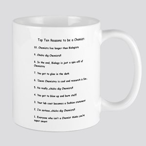 Top Ten Reasons to be a Chemist Mugs