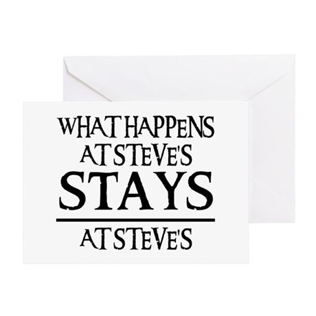 STAYS AT STEVE'S Greeting Card
