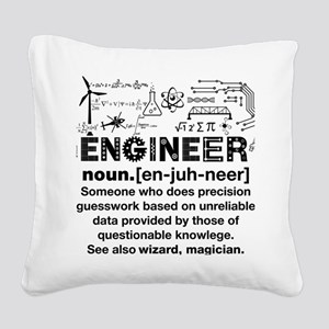 Engineer Funny Definition Square Canvas Pillow