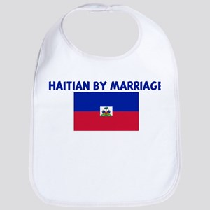 HAITIAN BY MARRIAGE Bib