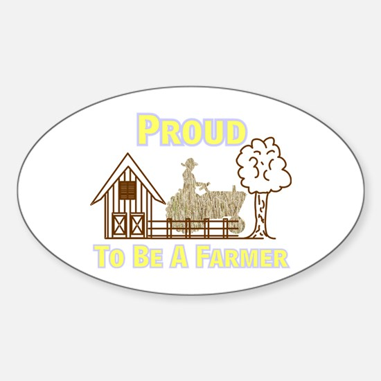 Proud To Be A Farmer Decal