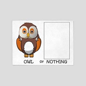 Owl or Nothing pun 5'x7'Area Rug