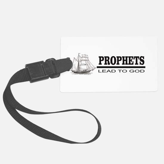 prophets lead to god Luggage Tag