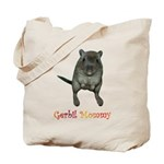 only want gerbils Tote Bag