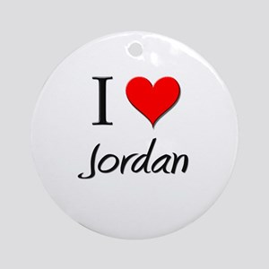 I Love Jordan Ornament (Round)