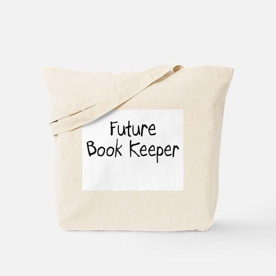 Future Book Keeper Tote Bag
