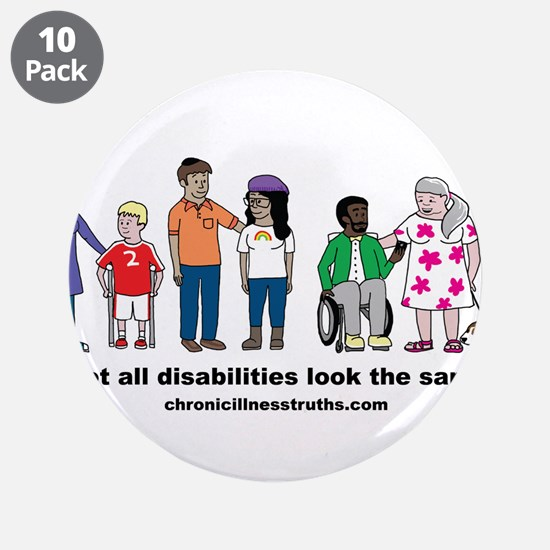 """Not all disabilities... 3.5"""" Button (10 pack)"""