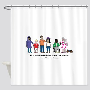 Not all disabilities... Shower Curtain