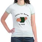how i roll Jr. Ringer T-Shirt