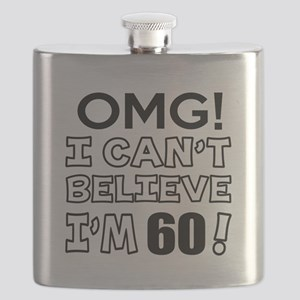 Omg I Can Not Believe I Am 60 Flask