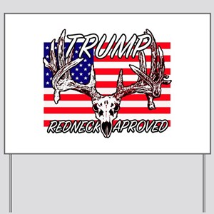Trump Redneck Approved 2 Yard Sign