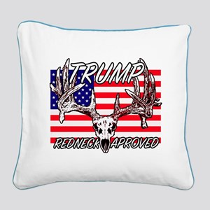 Trump Redneck Approved 2 Square Canvas Pillow