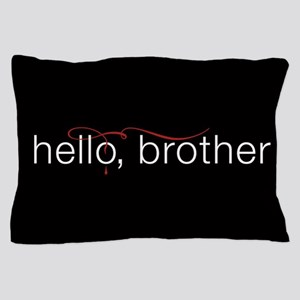 TVD Hello Brother Pillow Case