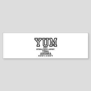 AIRPORT CODES - YUM - YUMA, ARIZONA Bumper Sticker