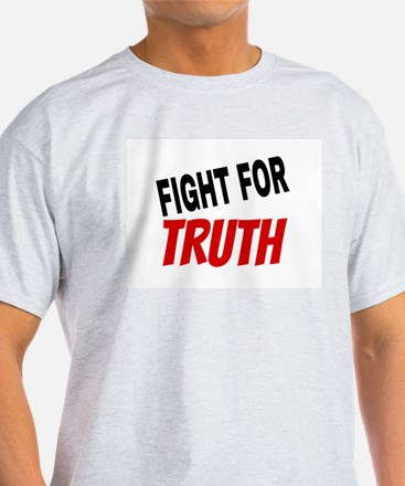 Fight For Truth T-Shirt