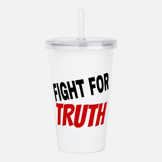 Fight For Truth Acrylic Double-wall Tumbler