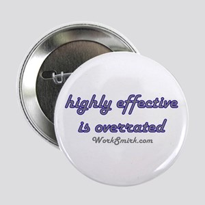 """Highly Overrated 01 2.25"""" Button"""