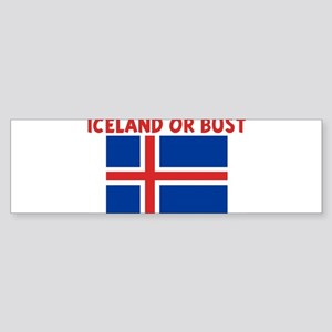 ICELAND OR BUST Bumper Sticker