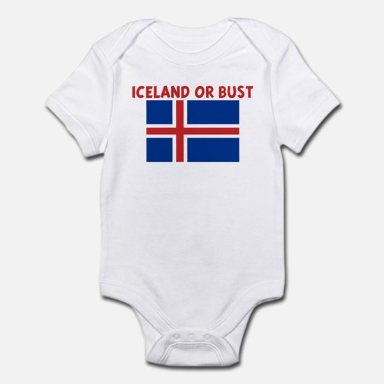 ICELAND OR BUST Infant Bodysuit