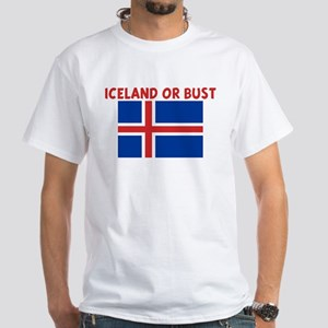 ICELAND OR BUST White T-Shirt