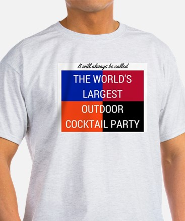 World's Largest Outdoor Cocktail Party T-Shirt