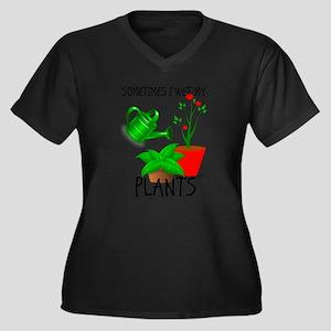 Sometimes I Wet My Plants Plus Size T-Shirt