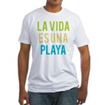 Life's a Beach Fitted T-Shirt