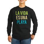 Life's a Beach Long Sleeve Dark T-Shirt