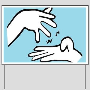 ASL Study Yard Sign