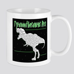 Tyrannathesaurus Rex Mugs