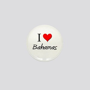 I Love Bahamas Mini Button