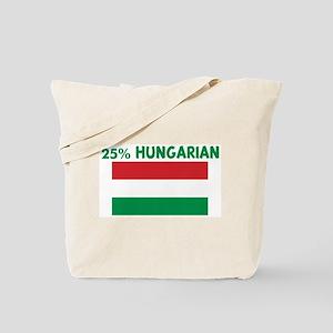 25 PERCENT HUNGARIAN Tote Bag